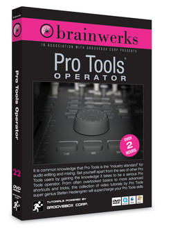 Groovebox Music release Brainwerks: Pro Tools Operator… by me!